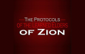 The Protocols of the Leaned Elders of Zion