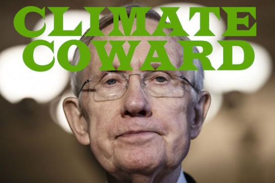 Harry Reid refuses to act on climate change.