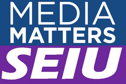 Media Matters SEIU