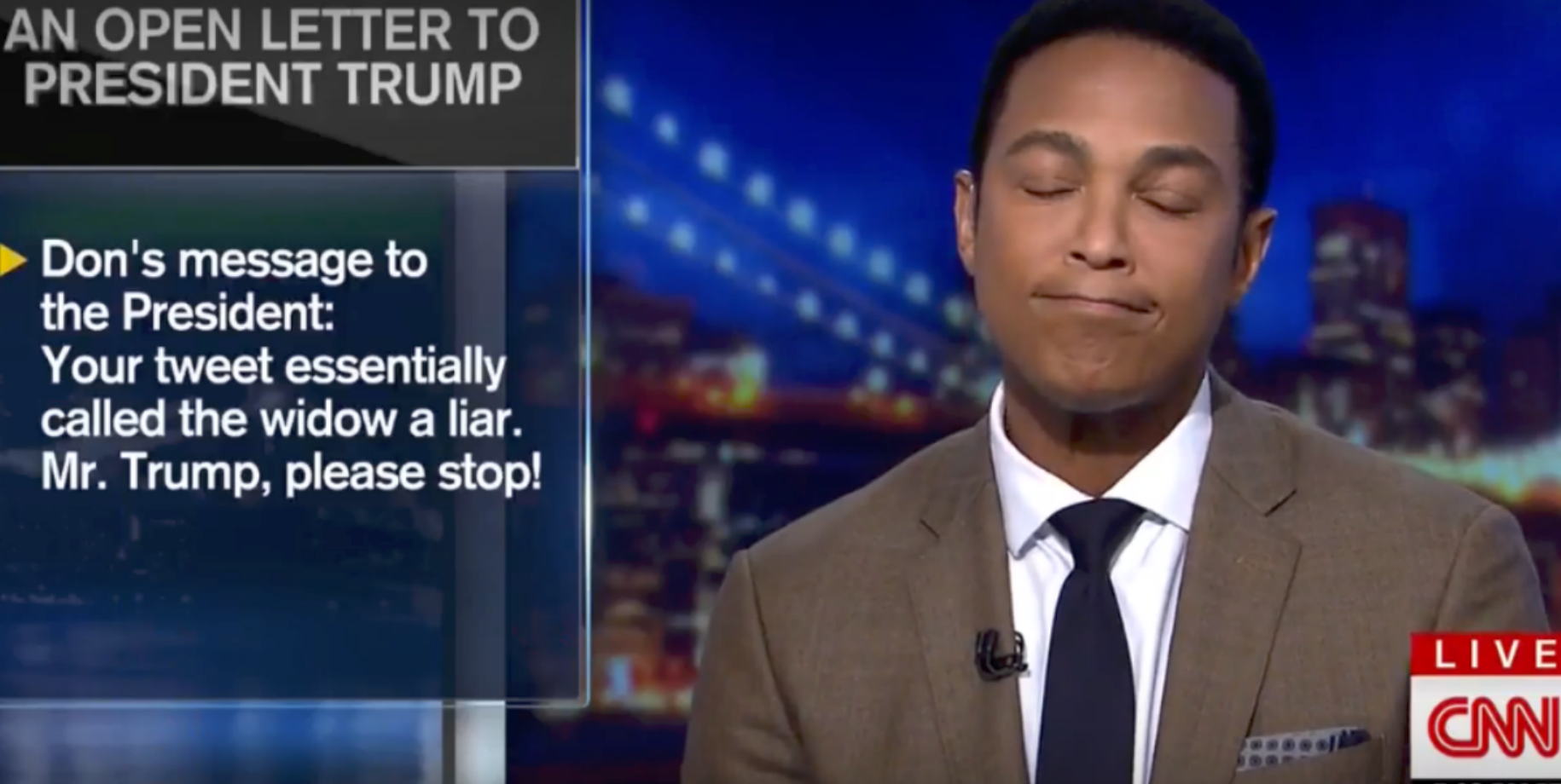Don Lemon Open Letter.Don Lemon Tears Up On Air After Reading His Open Letter To Trump