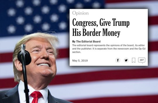 52347551 NYT Editorial Board: 'Trump Is Right' About Border Crisis, Congress Should  Approve Funds